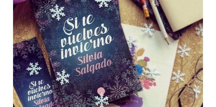'Si te vuelves invierno', la nueva novela de Silvia Salgado ya está a la venta