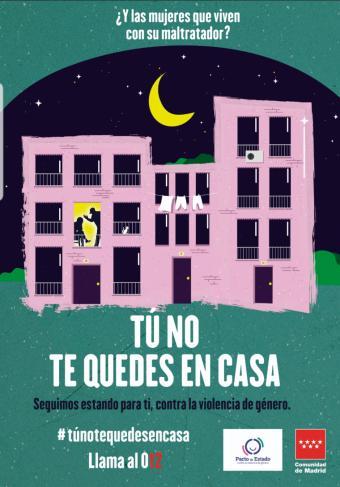 La Comunidad de Madrid lanza la campaña 'Tú no te quedes en casa' para proteger a las víctimas de violencia de género que conviven con su agresor