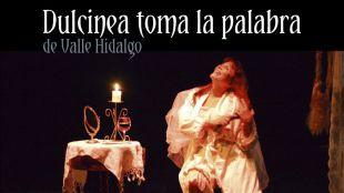 Valle Hidalgo vuelve a casa con 'Dulcinea toma la palabra'