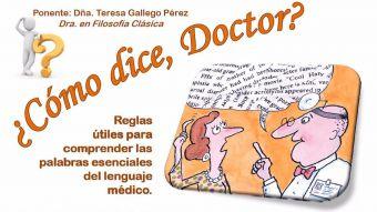 Taller en Pozuelo de Alarcón: ¿Cómo dice, Doctor?