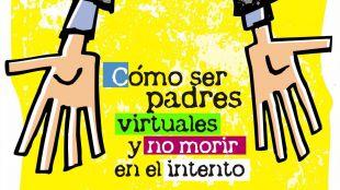 La Fundación Alentia organiza en Pozuelo 'Cómo ser padres virtuales y no morir en el intento'