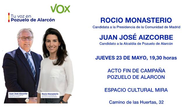 Acto fin de campaña con Rocío Monasterio, candidata a la presidencia de la Comunidad de Madrid, y Juanjo Aizcorbe, candidato a la alcaldía de Pozuelo de Alarcón