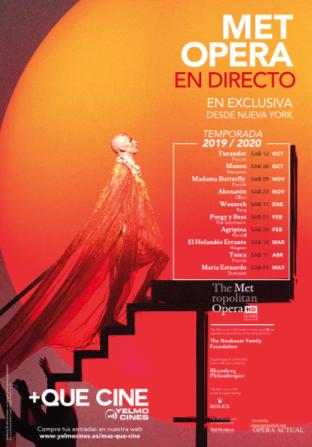 La nueva temporada MET ÓPERA 2019 / 2020 regresa en directo a Yelmo Cines gracias a +Que Cine, su ventana de contenidos alternativos