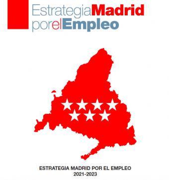 Díaz Ayuso presenta la Estrategia Madrid por el Empleo 2021-2023 como herramienta de modernización de la economía regional