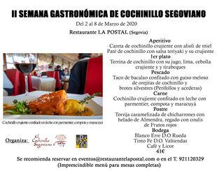 El cochinillo Segoviano y El Restaurante La Postal organizan por segunda vez la semana gastronómica de Cochinillo segoviano