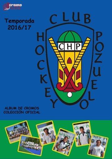 Primera y pionera colección de cromos del Club de Hockey de Pozuelo