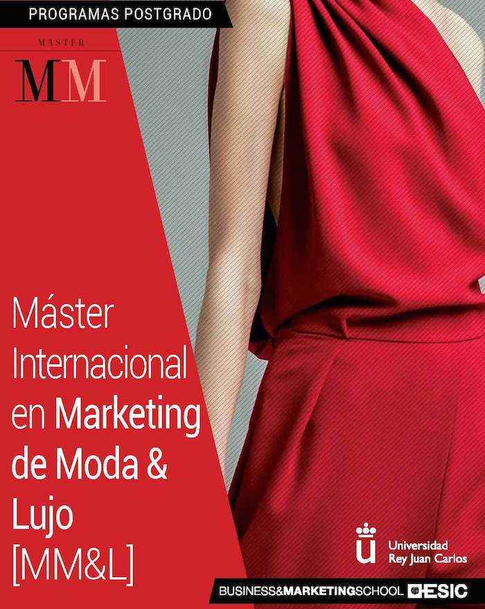 ESIC y la Universidad Rey Juan Carlos lanzan el Máster Internacional en Marketing de Moda y Lujo