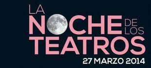 Llega la Noche de los Teatros 2014 con especta?culos, actividades y descuentos