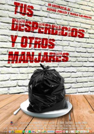 """""""Tus desperdicios y otros manjares"""""""