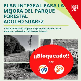 El PP y Ciudadanos bloquean la mejora del Parque Forestal Adolfo Suárez