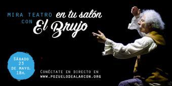 """Rafael Álvarez """"El Brujo"""" ofrece mañana su última actuación en streaming desde el MIRA Teatro con la obra """"Cómico"""""""